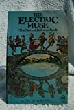 img - for The Electric Muse: The Story of Folk into Rock (Methuen Paperbacks) book / textbook / text book