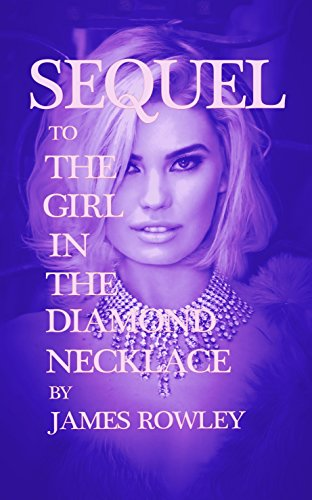 Sequel To The Girl In The Diamond Necklace