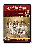 Bishop Fulton Sheen-True Meaning of the Holy Days-2 Cd Audiobook-Jesus' Birth, Crucifixion Passion, Resurrection, Catholic Answers-Catholic ... Mass-Catholic Catechism-What is Lent-Tenebrae