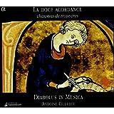 La Doce Acordance; Chansons de trouvères
