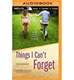 img - for Things I Can't Forget(CD-Audio) - 2015 Edition book / textbook / text book