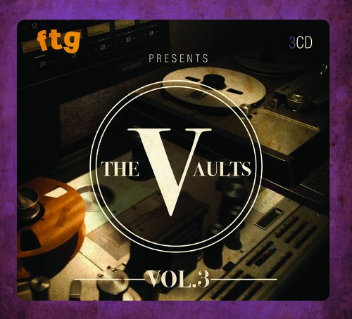 VA - FTG Presents The Vaults Vol.3 - (FTGV 003) - 3CD - FLAC - 2017 - WRE Download