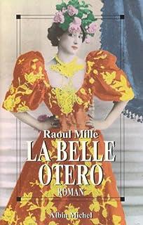 La Belle Otero, Mille, Raoul