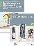 Paketangebot: Der Sanitärinstallateur und Zentralheizungs- und Lüftungsbau für Anlagenmechaniker SHK