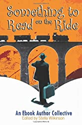 Something to Read on the Ride : A Charity Anthology