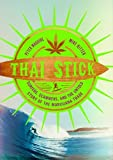 "Peter Maguire and Mike Ritter, ""Thai Stick"" (Columbia Press, 2013)"
