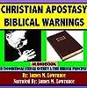 Christian Apostasy Biblical Warnings