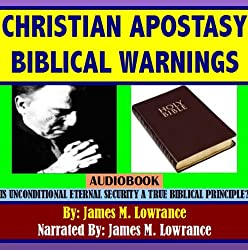 Christian Apostasy Biblical Warnings