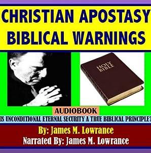 Christian Apostasy Biblical Warnings Audiobook
