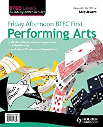 Friday Afternoon BTEC First Performing Arts Resource Pack + CD