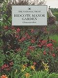 Hidcote Manor Garden, Anna Pavord, 0707801664