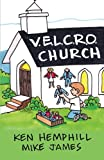 img - for Velcro Church book / textbook / text book