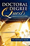 Doctoral Degree Quest, Dr. Sherman N. Miller, 096409150X