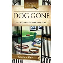 Dog Gone! (The Feather Duster Mystery Series #1) (Heartsong Presents Mysteries #24) by Key, Eileen (2008) Mass Market Paperback