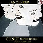 Sunuf: Chat mit dem Tod | Jan Zenker