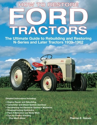 Tractor Repair Manual - How to Restore Ford Tractors: