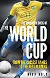 The Mammoth Book of the World Cup, Nick Holt, 0762452242
