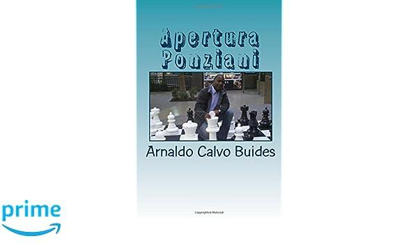 Apertura Ponziani (Spanish Edition): Arnaldo Calvo Buides: 9781539057857: Amazon.com: Books