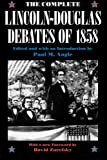 img - for The Complete Lincoln-Douglas Debates of 1858 book / textbook / text book