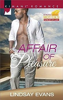Affair of Pleasure (Kimani Hotties) by [Evans, Lindsay]