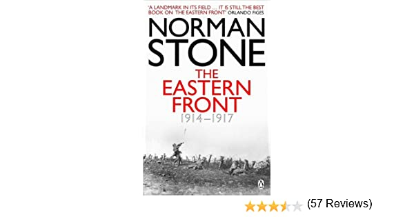 Amazon the eastern front 1914 1917 ebook norman stone amazon the eastern front 1914 1917 ebook norman stone kindle store fandeluxe Choice Image