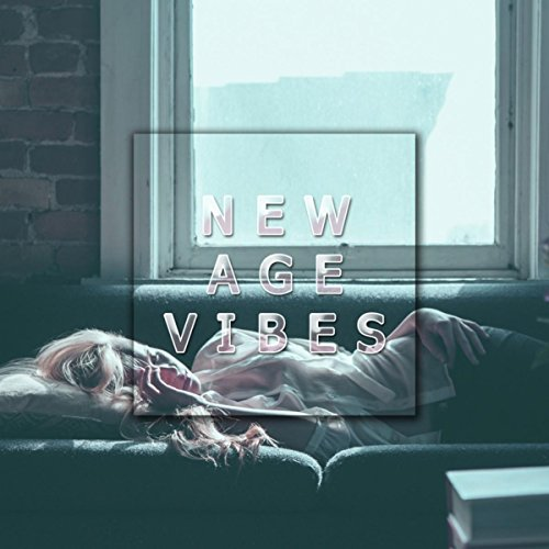 New Age Vibes - the Ultimate Relaxation Experience