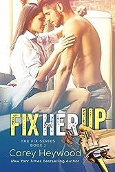 Fix Her Up (The Fix Book 1)