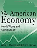 img - for The American Economy: How it Works and How it Doesn't book / textbook / text book
