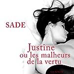 Justine ou les malheurs de la vertu |  Marquis de Sade
