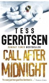 Call After Midnight (MIRA)  Presumed Guilty Tess Gerritsen