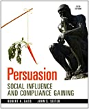 Persuasion: Social Influence and Compliance Gaining Plus MySearchLab with eText -- Access Card Package (5th Edition)