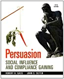 Persuasion, Robert H. Gass and John S. Seiter, 0205956254