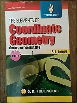 THE ELEMENTS OF Coordinate Geometry: (Part -1) 01 Edition price comparison at Flipkart, Amazon, Crossword, Uread, Bookadda, Landmark, Homeshop18