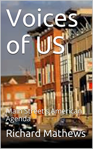 Voices of US: Main Streets American Agenda - Kindle edition ...