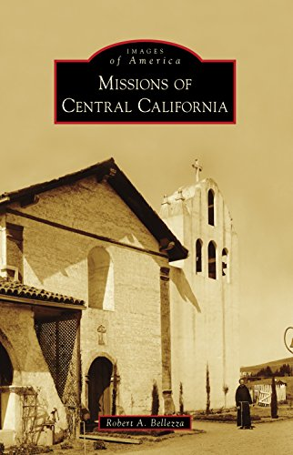 Missions of Central California (Images of America) (Local Spa World)
