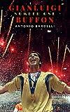 Gianluigi Buffon: Number One