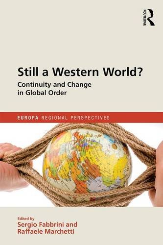 Still a Western World? Continuity and Change in Global Order (Europa Regional Perspectives)