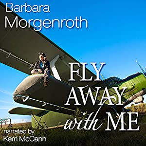 Fly Away with Me Audiobook