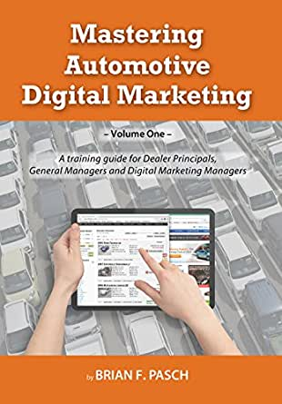 Mastering automotive digital marketing a training guide for no kindle device required download one of the free kindle apps to start reading kindle books on your smartphone tablet and computer fandeluxe PDF