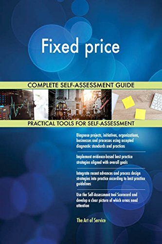 Fixed price All-Inclusive Self-Assessment - More than 720 Success Criteria, Instant Visual Insights, Comprehensive Spreadsheet Dashboard, Auto-Prioritized for Quick Results