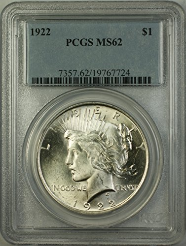 1922 Peace Silver Dollar Coin (ABR12-J) Better Coin $1 MS-62 PCGS