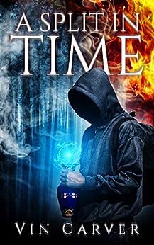 A Split in Time by [Carver, Vin]