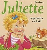 Juliette Se Promene en Foret