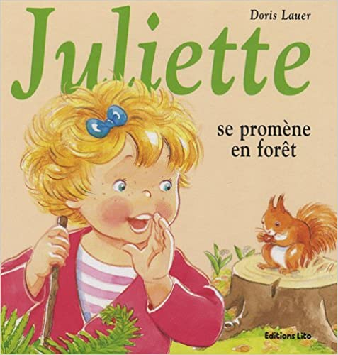 Télécharger en ligne Juliette Se Promene en Foret pdf