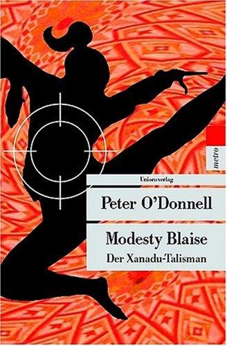 Modesty Blaise – Der Xanadu-Talisman: Kriminalroman. Modesty Blaise