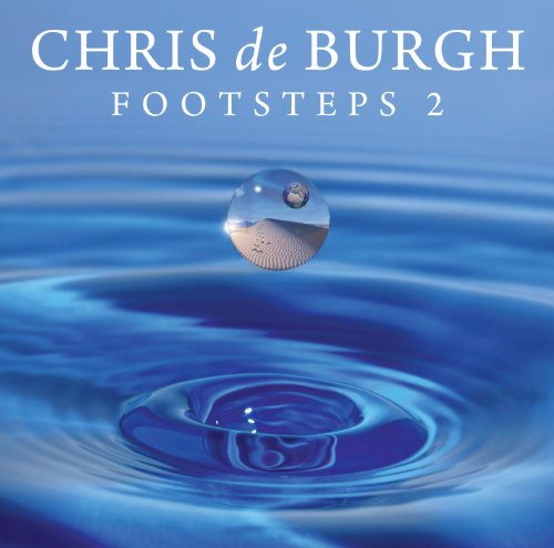 Chris De Burgh - Footsteps 2 - Chris De Burgh - Zortam Music