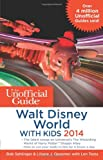 img - for The Unofficial Guide to Walt Disney World with Kids 2014 book / textbook / text book