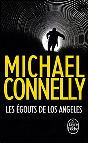 Les Égouts de Los Angeles – Connelly Michael (2016)