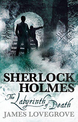 Sherlock Holmes - The Labyrinth of Death (Sherlock Holmes And The Baker Street Irregulars)