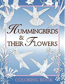 Hummingbirds Their Flowers Coloring Book